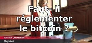 faut-il-reglementer--bitcoin