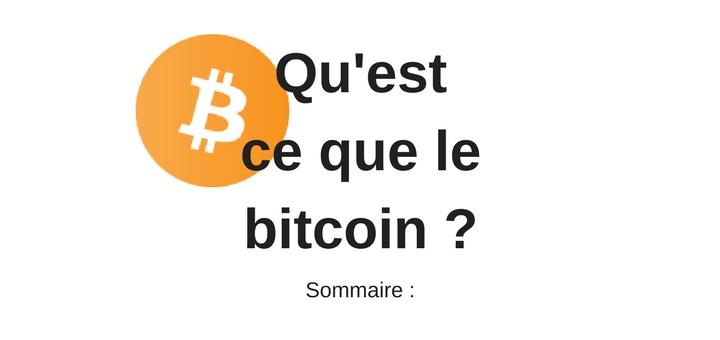 Qu'est ce que le bitcoin ? Sommaire
