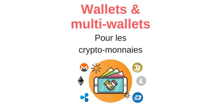 wallet et multi-wallet des crypto-monnaies