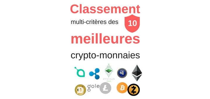 par crit res classement des 10 meilleures crypto monnaies canardcoincoin. Black Bedroom Furniture Sets. Home Design Ideas