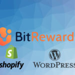 E-commerce : BitRewards sort ses plugins WordPress et Shopify